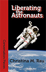 Liberating the Astronauts cover